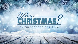 Why Christmas julkonsert